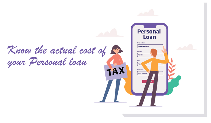Know the actual cost of your Personal loan