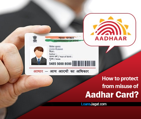 How to protect from misuse of Aadhar Card?