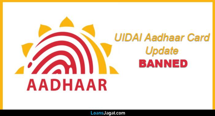 UIDAI Aadhaar Card Update Banned