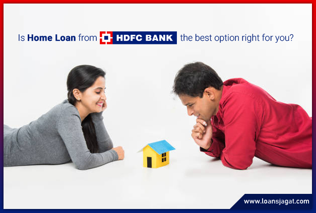 Is Home Loan from HDFC the best option right for you?