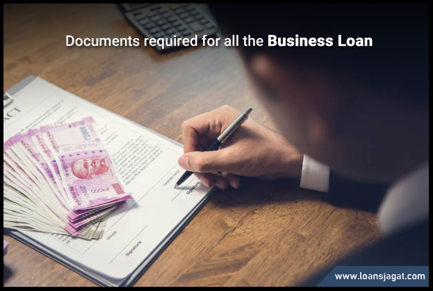 Documents required for all the business loan