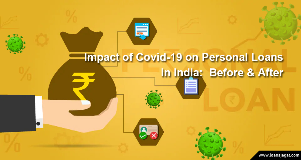 Impact of Covid-19 on Personal Loans in India